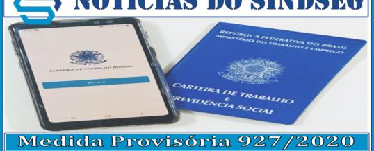 Medida Provisória 927/2020 perde a Validade